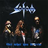 Get What You Deserve by Sodom [Music CD]