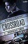 Crossroad, tome 2 : Midnight drive