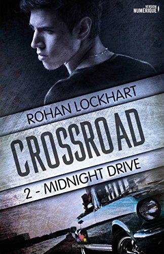 Midnight Drive: Crossroad T.2