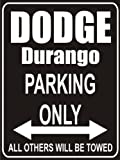 Pema parksign - Parking Only dodge-durango - parking lot sign
