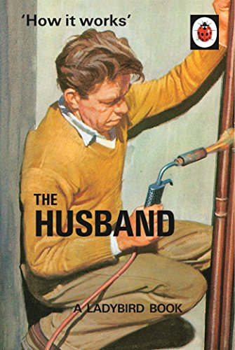How it Works: The Husband (Ladybirds for Grown-Ups) Funny Gift.