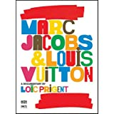 Marc Jacobs & Louis Vuitton (Full Sub) ~ Marc Jacobs & Louis...