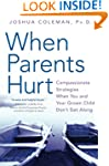 When Parents Hurt: Compassionate Stra...