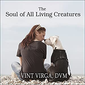The Soul of All Living Creatures Audiobook