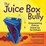 The Juice Box Bully: Empowering Kids...