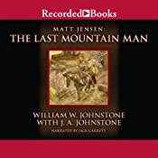 The Eyes of Texas: Matt Jensen: The Last Mountain Man, Book 8 | William W. Johnstone, J. A. Johnstone