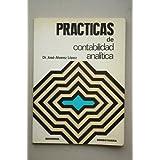 Prácticas de contabilidad analítica / José Álvarez López
