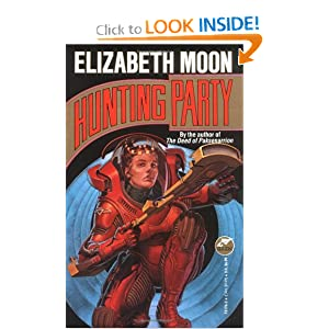 Hunting Party (Baen SF) by Elizabeth Moon