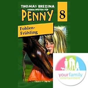 Fohlen-Frühling (Sieben Pfoten für Penny 8) Hörspiel
