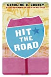 Hit the Road (0385729448) by Cooney, Caroline B.