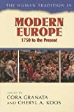 img - for The Human Tradition in Modern Europe, 1750 to the Present (The Human Tradition around the World series) book / textbook / text book