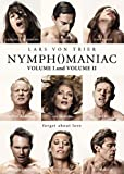 Nymphomanic Vol 1 & Vol 2