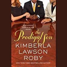The Prodigal Son: A Reverend Curtis Black Novel (       UNABRIDGED) by Kimberla Lawson Roby Narrated by Peter Jay Fernandez