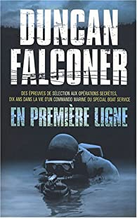 En premi�re ligne par Duncan Falconer