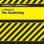 The Awakening: CliffsNotes   Maureen Kelly