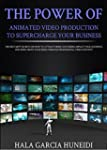 The Power of Animated Video Productio...