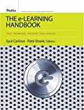 The e-learning handbook :  past promises, present challenges /