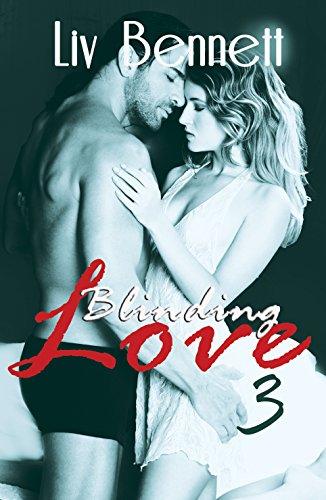 Liv Bennett - Blinding Love 3 (English Edition)