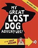 Marcia Williams My Great Lost Dog Adventure!