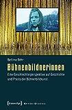 Image de Bühnenbildnerinnen: Eine Geschlechterperspektive auf Geschichte und Praxis der Bühnenbildkunst (Gender Studies)