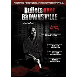 Bullets over Brownsville