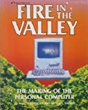 Fire in the Valley: The Making of the Personal Computer (0881341215) by Paul Freiberger