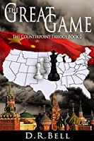The Great Game (The Counterpoint Trilogy Book 2) (English Edition)