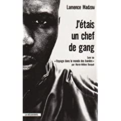 J'étais chef de gang - Lamence Madzou & Marie-Hélène Bacqué