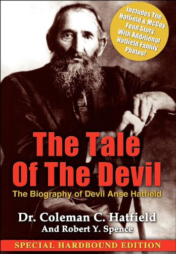 The Tale of the Devil: Dr. Coleman C. Hatfield, Robert Y. Spence: 9780985264017: Amazon.com: Books