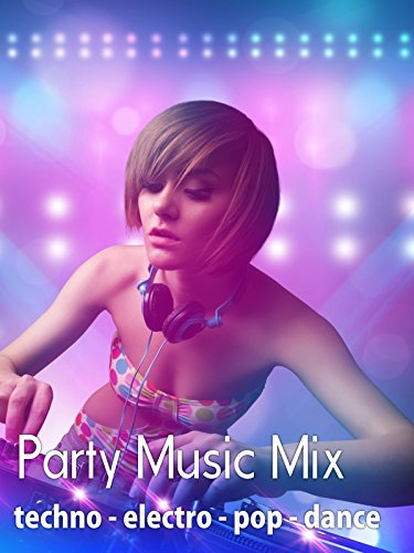 Party Music Mix