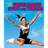 Cheerleading Stunts and Tumbling (Ready, Set, Cheer!) ~ Lisa Mullarkey