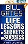 Bill Gates Life Lessons & Secrets to...