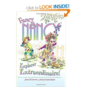 Amazon.com: Fancy Nancy: Explorer Extraordinaire! (9780061684869): Jane O'connor, Robin Preiss Glasser: Books
