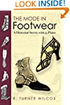 The Mode in Footwear: A Historical Su...