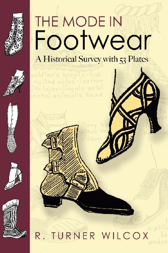 The Mode in Footwear: A Historical Survey with 53 Plates...