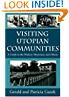 Visiting Utopian Communities: A Guide to the Shakers, Moravians, and Others