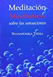img - for Meditaci n mindfulness sobre las sensaciones book / textbook / text book