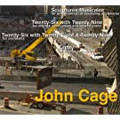 Cage: Sculptures Musicales, Fifty-Five, Eighty-Three & Eighty
