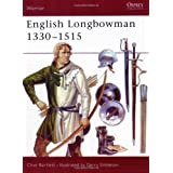The English Longbowman, 1330-1515 (Warrior)by Clive Bartlett