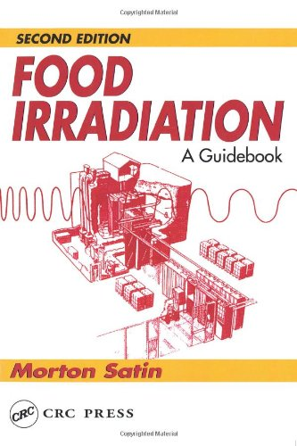 Food Irradiation: A Guidebook, Second Edition