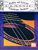 img - for Mel Bay Folio of Great Classic Guitar Solos book / textbook / text book