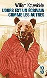 L'ours est un �crivain comme les autres par Kotzwinkle