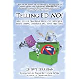Telling Ed No! and Other Practical Tools to Conquer Your Eating Disorder and Find Freedomby Cheryl Kerrigan