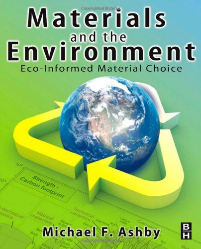 Materials and the Environment: Eco-informed Material Choice