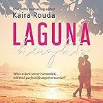 Laguna Heights: Laguna Beach, Book 2   Kaira Rouda