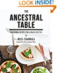 The Ancestral Table: Traditional Reci...