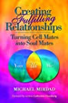 Creating Fulfilling Relationships: Tu...