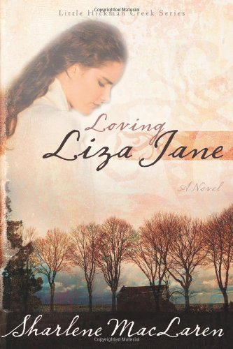 Loving Liza Jane (Little Hickman Creek Series #1)