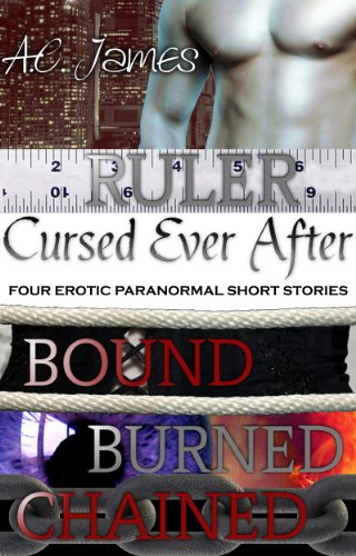 Cursed Ever After (Ever After Series Erotica Prequel) by A.C. James