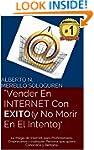 Vender En INTERNET Con EXITO (y No Mo...